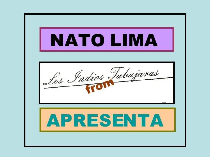 NATO LIMA  APRESENTA  from