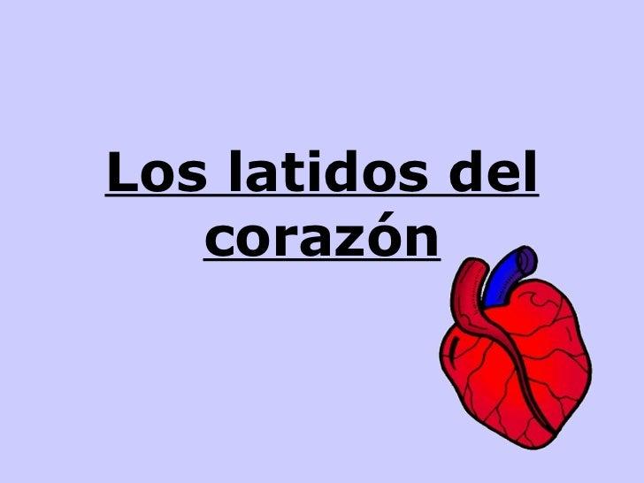 Los latidos del corazón