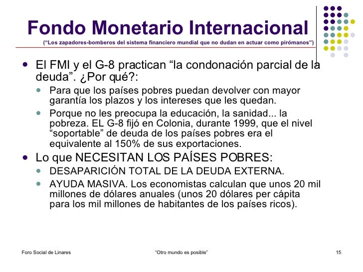 """Fondo Monetario Internacional   (""""Los zapadores-bomberos del sistema financiero mundial que no dudan en actuar como piróma..."""