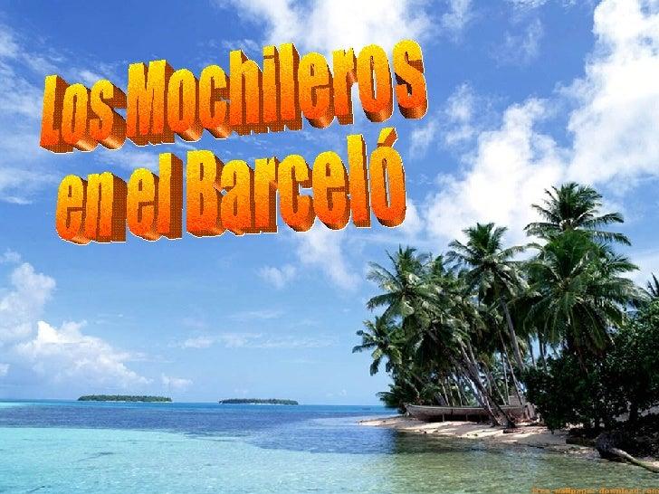 Los Mochileros en el Barceló