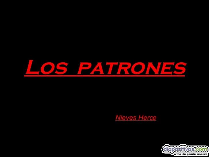 Los  patrones Nieves Herce