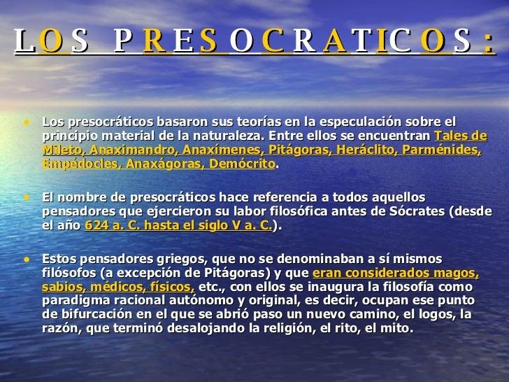 Los PresocráTicos Slide 2