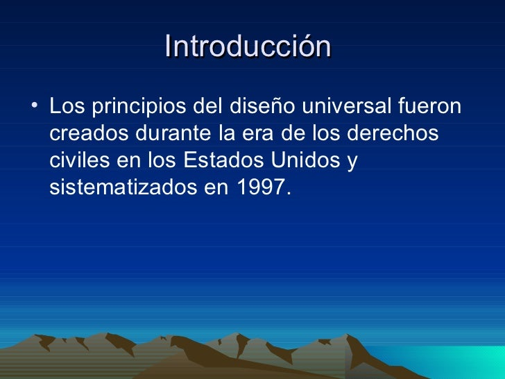 Los Siete Principios de Dise�o Universal Slide 2