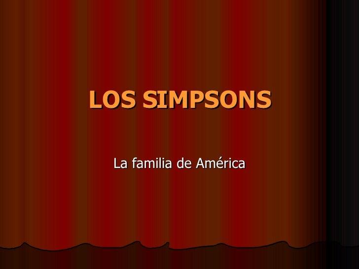 LOS SIMPSONS La familia de América