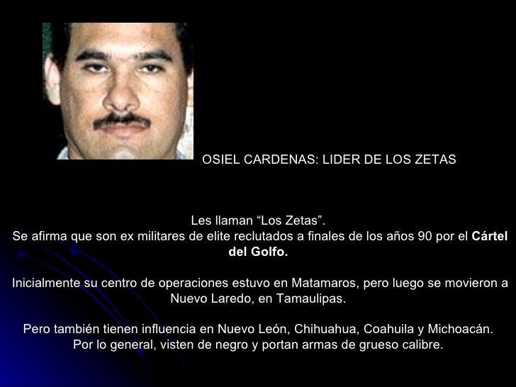 """Les llaman """"Los Zetas"""".  Se afirma que son ex militares de elite reclutados a finales de los años 90 por el  Cártel del Go..."""