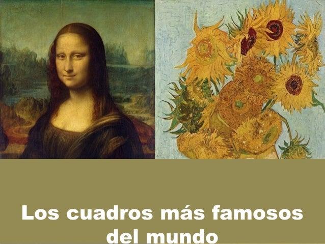 Cuadros de pintores famosos los cuadros ms famosos - Nombres de cuadros famosos ...