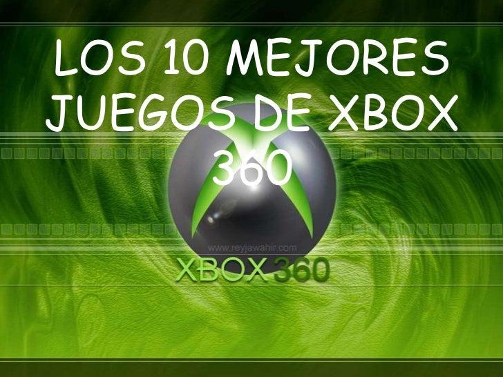 LOS 10 MEJORESJUEGOS DE XBOX      360