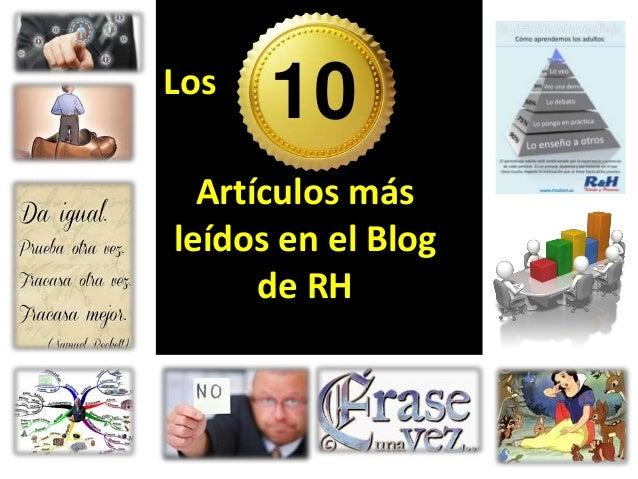 Artículos más leídos en el Blog de RH Los 10