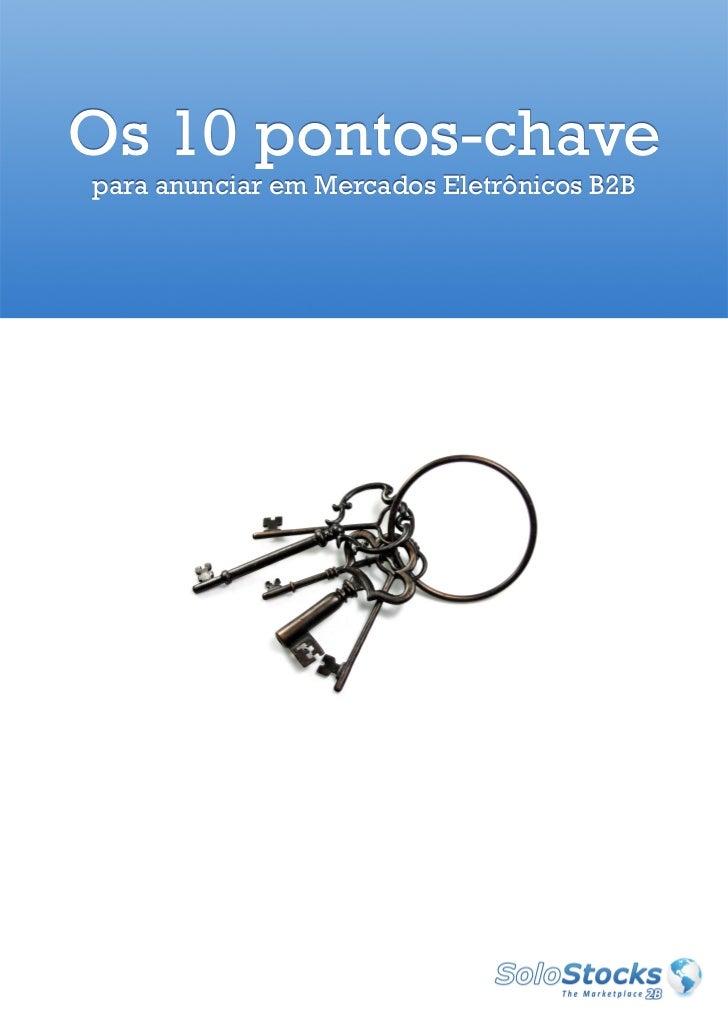 Os 10 pontos-chavepara anunciar em Mercados Eletrônicos B2B