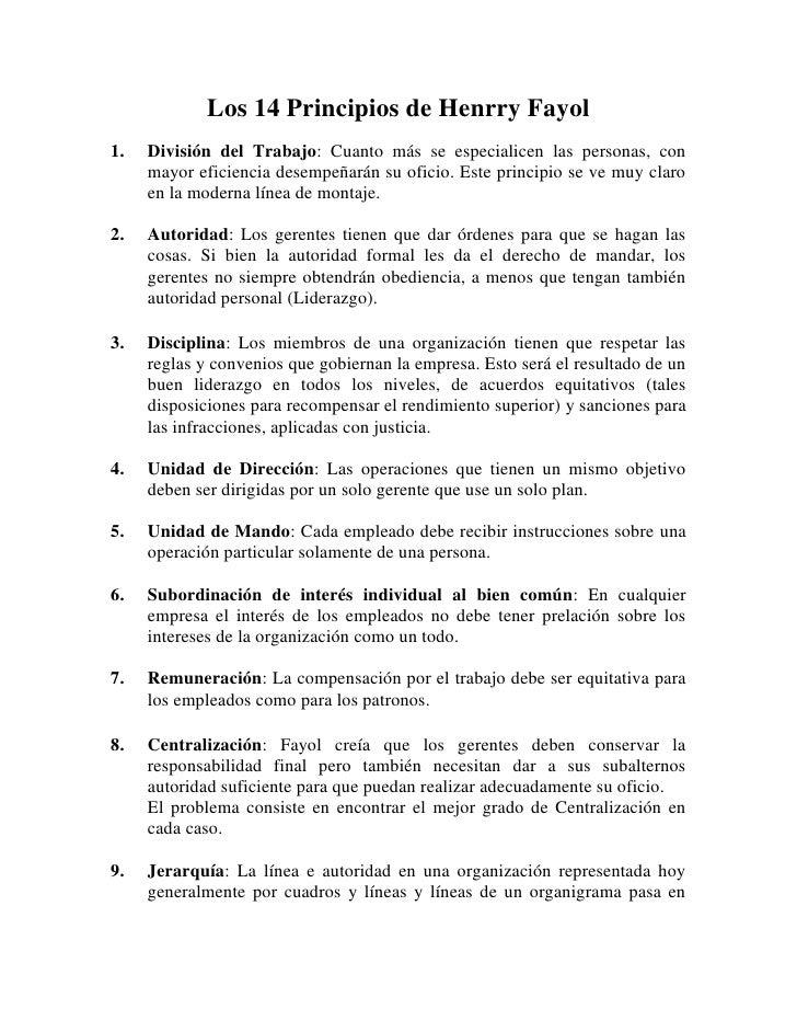 Los 14 Principios de Henrry Fayol<br />División del Trabajo: Cuanto más se especialicen las personas, con mayor eficiencia...