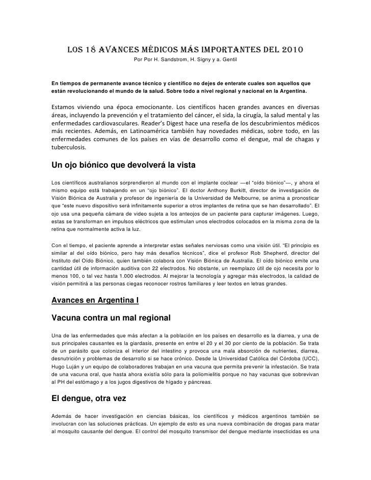Los 18 avances médicos más importantes del 2010 Por Por H. Sandstrom, H. Signy y a. Gentil<br />En tiempos de permanente a...