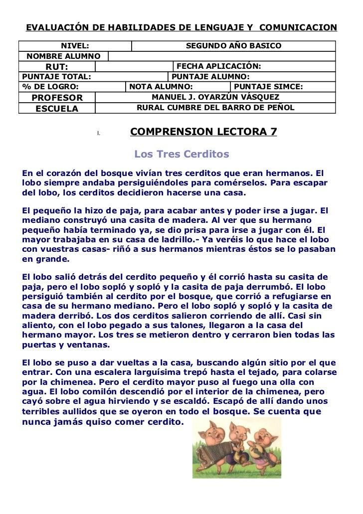 EVALUACIÓN DE HABILIDADES DE LENGUAJE Y COMUNICACION       NIVEL:                        SEGUNDO AÑO BASICO NOMBRE ALUMNO ...