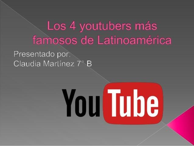 Los 4 Youtubers Mas Famosos De Latinoamerica
