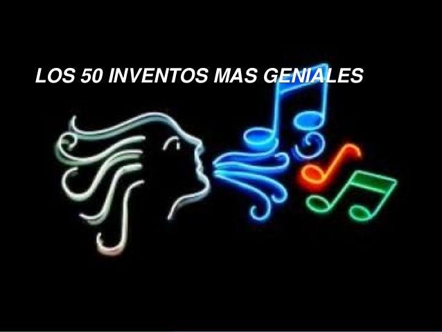 LOS 50 INVENTOS MAS GENIALES