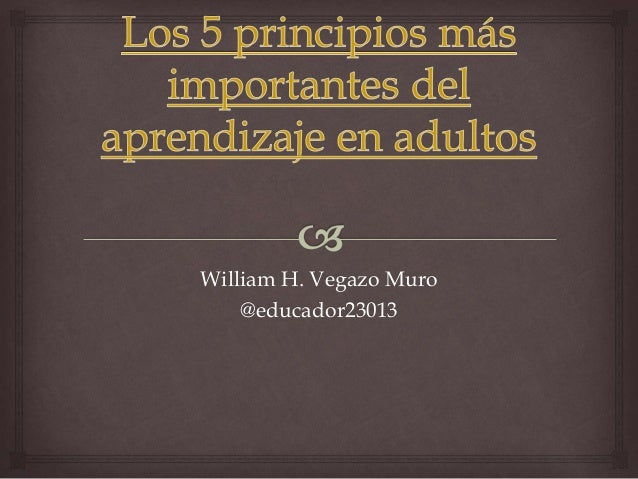 William H. Vegazo Muro @educador23013
