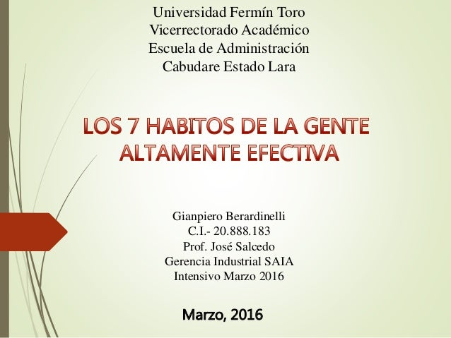 Universidad Fermín Toro Vicerrectorado Académico Escuela de Administración Cabudare Estado Lara Gianpiero Berardinelli C.I...