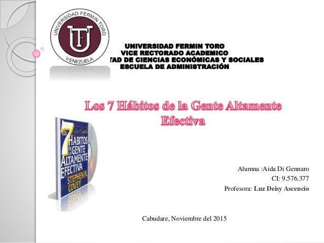 UNIVERSIDAD FERMIN TORO VICE RECTORADO ACADEMICO FACULTAD DE CIENCIAS ECONÓMICAS Y SOCIALES ESCUELA DE ADMINISTRACIÓN Alum...