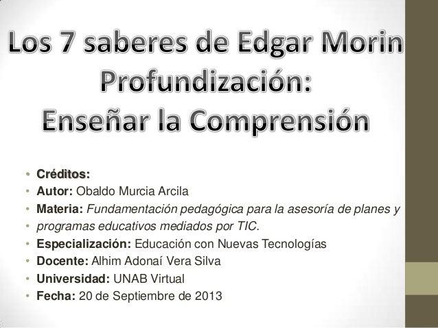 • Créditos: • Autor: Obaldo Murcia Arcila • Materia: Fundamentación pedagógica para la asesoría de planes y • programas ed...