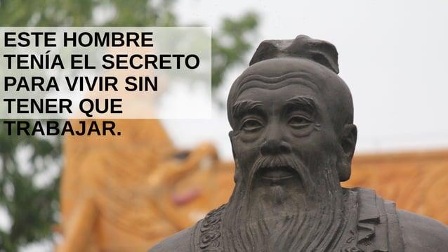ESTE HOMBRE TENÍA EL SECRETO PARA VIVIR SIN TENER QUE TRABAJAR.