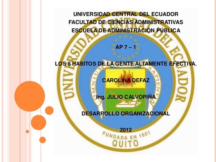 UNIVERSIDAD CENTRAL DEL ECUADOR    FACULTAD DE CIENCIAS ADMINISTRATIVAS     ESCUELA DE ADMINISTRACIÓN PÚBLICA             ...