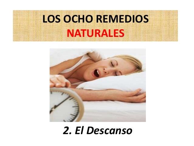 LOS OCHO REMEDIOS NATURALES 2. El Descanso