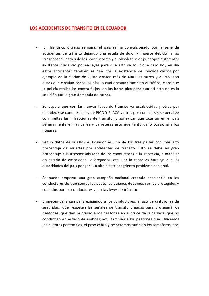 LOS ACCIDENTES DE TRÁNSITO EN EL ECUADOR<br /> En las cinco últimas semanas el país se ha convulsionado por la serie de ac...