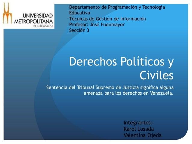 Derechos Políticos y Civiles Sentencia del Tribunal Supremo de Justicia significa alguna amenaza para los derechos en Vene...