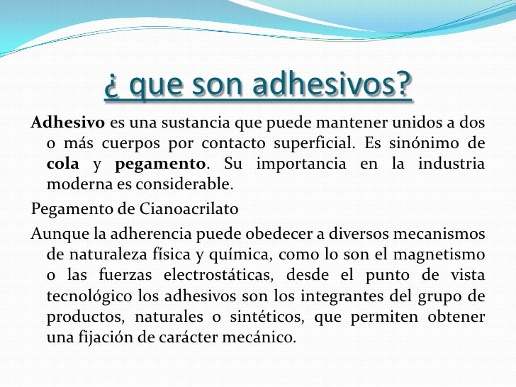 Los Adhesivos Slide 2