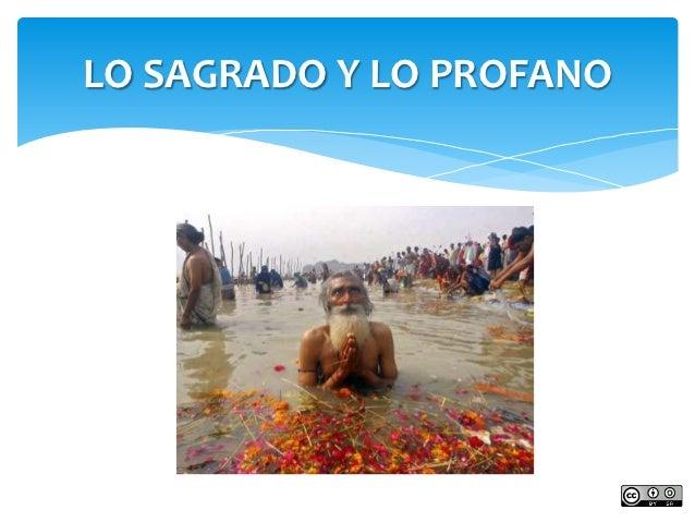 LO SAGRADO Y LO PROFANO