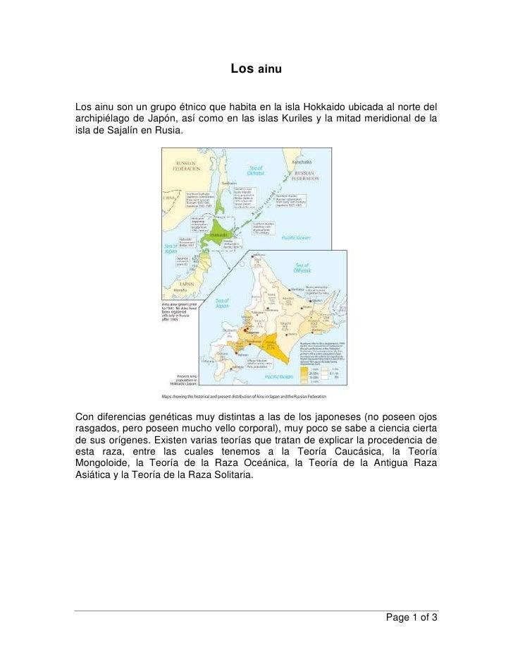 Los ainu<br />Los ainu son un grupo étnico que habita en la isla Hokkaido ubicada al norte del archipiélago de Japón, así ...