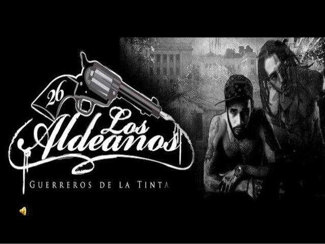 Los Aldeanos• Los Aldeanos, aunque tiene cierto parecido con el  nombre de Aldo, no es este realmente la  inspiración del ...
