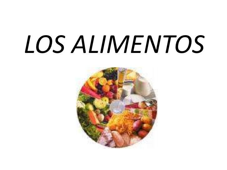 LOS ALIMENTOS<br />