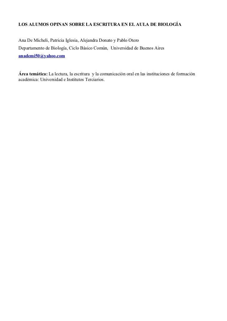 LOS ALUMOS OPINAN SOBRE LA ESCRITURA EN EL AULA DE BIOLOGÍAAna De Micheli, Patricia Iglesia, Alejandra Donato y Pablo Oter...