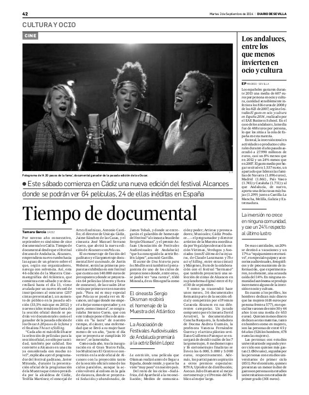 42 Martes 2 de Septiembre de 2014 | DIARIODESEVILLA  CULTURAYOCIO  CINE  ● Este sábado comienza en Cádiz una nueva edición...