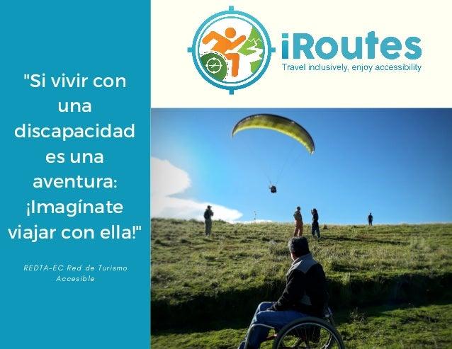 """""""Si vivir con una discapacidad es una aventura: ¡Imagínate viajar con ella!"""" R E D T A - E C R e d d e T u r i s m o A c c..."""