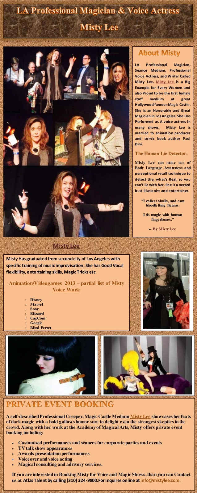 Misty Lee LA Professional Magician, Séance Medium, Professional Voice Actress, and Writer Called Misty Lee. Misty Lee ...