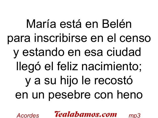 María está en Belén para inscribirse en el censo y estando en esa ciudad llegó el feliz nacimiento; y a su hijo le recostó...