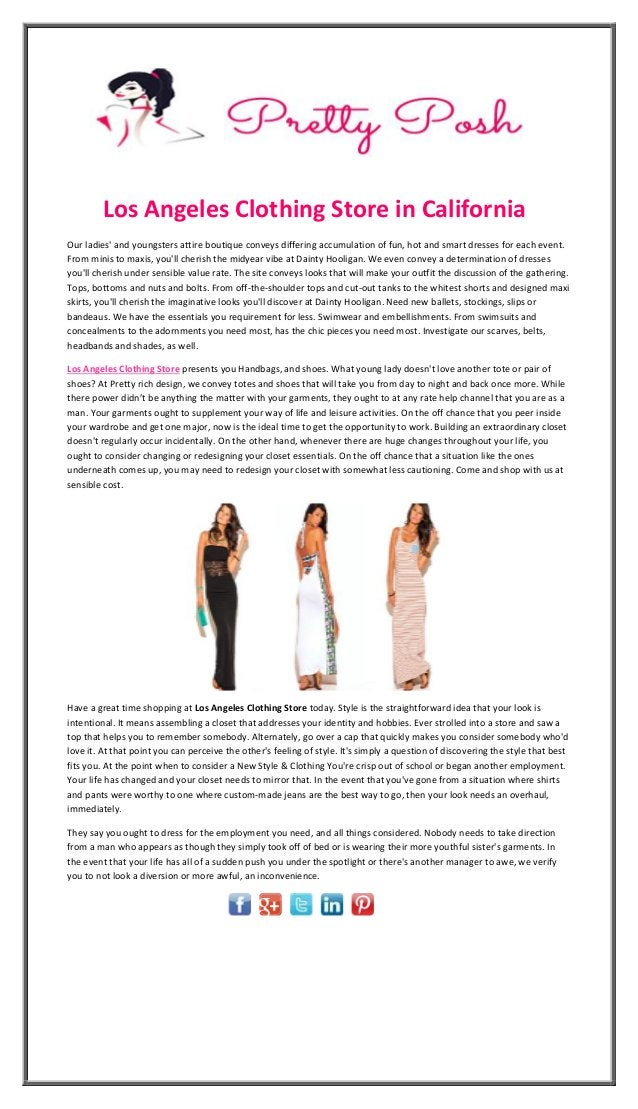 Los Angeles Clothing Store in California Our ladies' and youngsters attire boutique conveys differing accumulation of fun,...