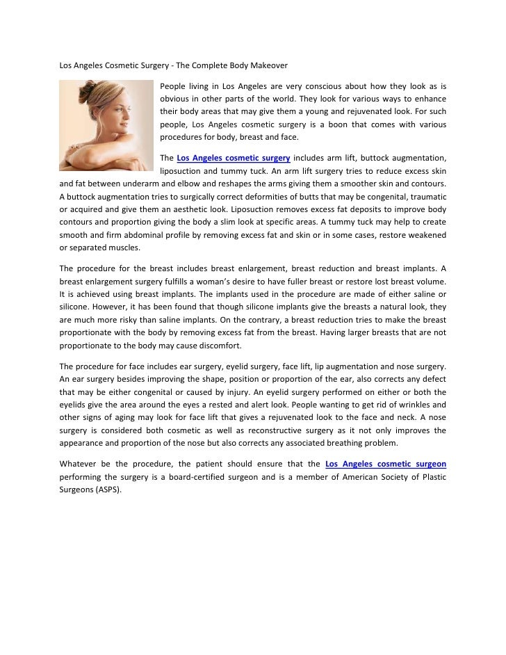 Los Angeles Cosmetic Surgery - The Complete Body Makeover                           People living in Los Angeles are very ...