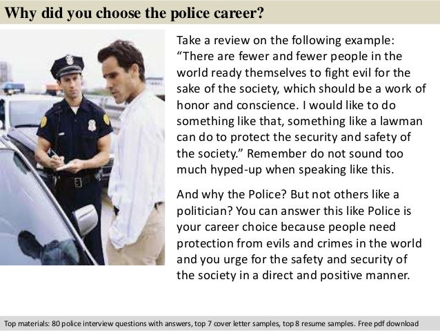 why did you choose the police career - Why Did You Choose This Career Interview Questions And Answers