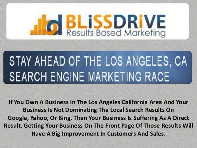 If You Own A Business In The Los Angeles California Area And Your       Business Is Not Dominating The Local Search Result...