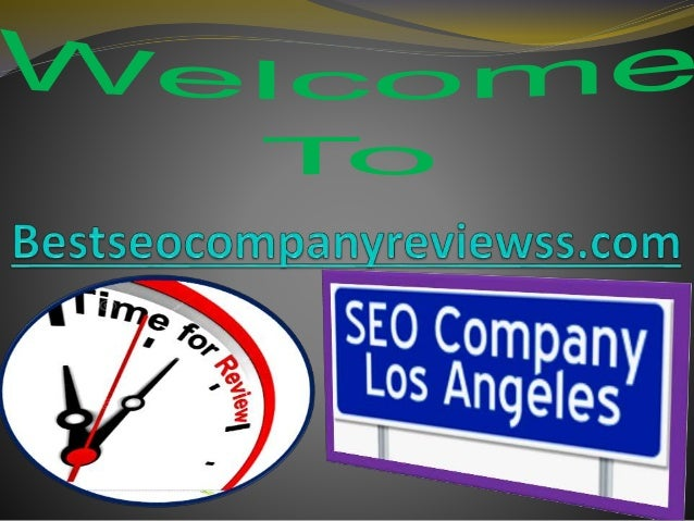 Los Angeles SEO Company Reviews Companies spend time in finding best seo company for their sites. From now no need to go a...