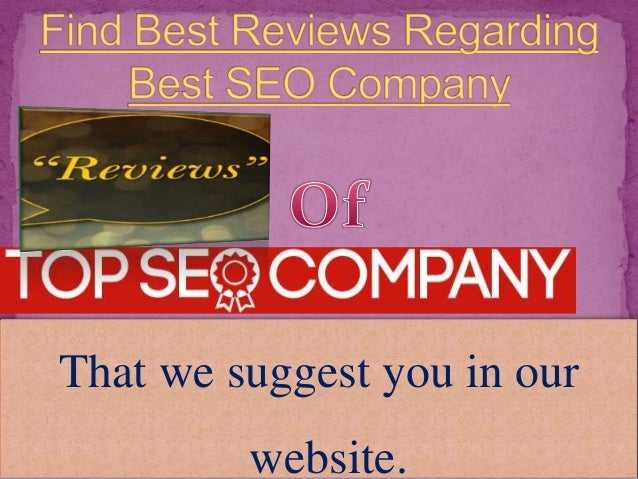 Thank You For More Information Visit www.bestseocompanyreviewss. com
