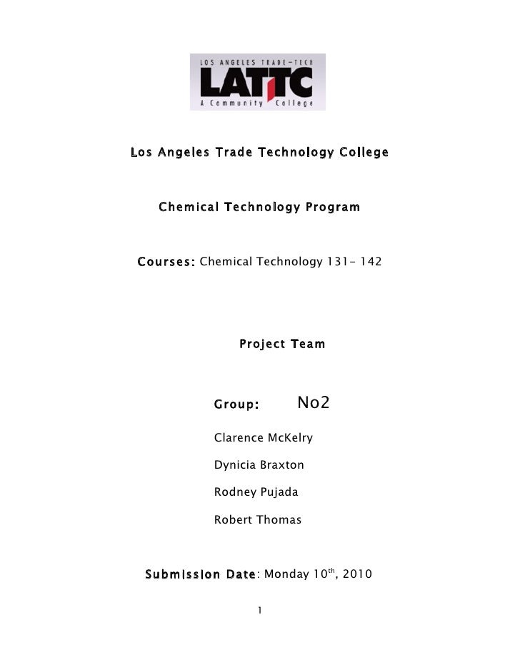 Los Angeles Trade Technology College        Chemical Technology Program    Courses: Chemical Technology 131- 142          ...