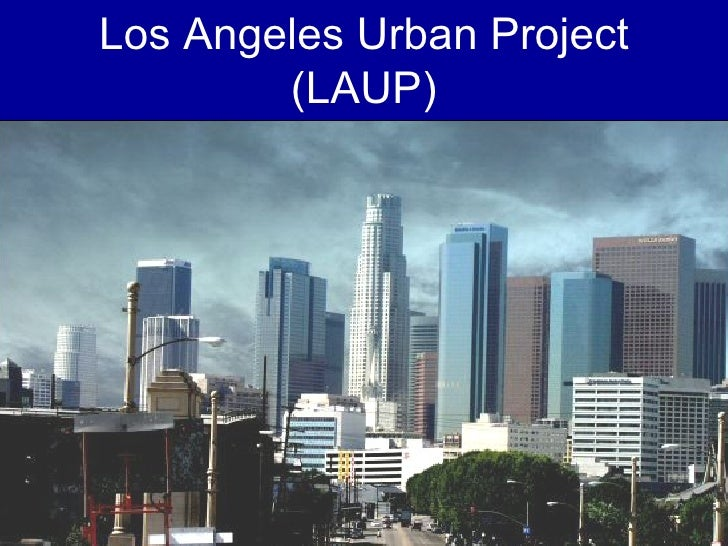 Los Angeles Urban Project (LAUP)