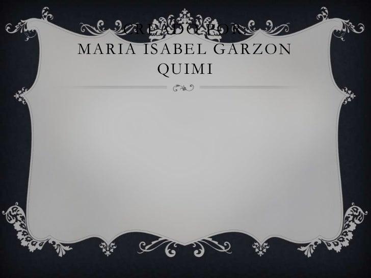 CREADO POR:MARIA ISABEL GARZON        QUIMI