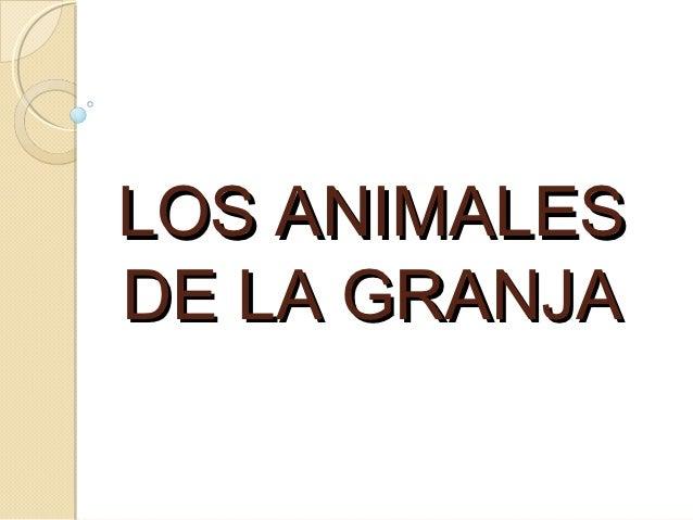 LOS ANIMALESDE LA GRANJA