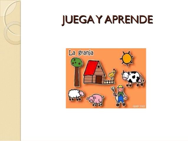 JUEGA Y APRENDE
