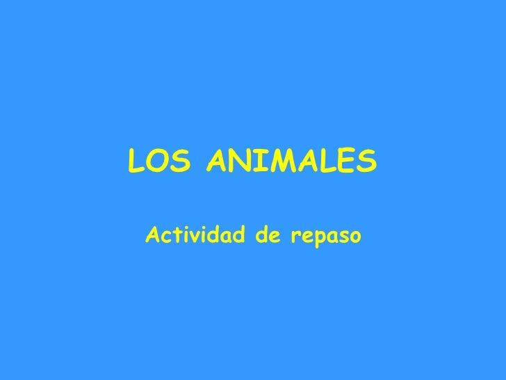 LOS ANIMALES Actividad de repaso
