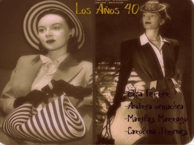 Los a os 40 moda for Mobilia anos 40